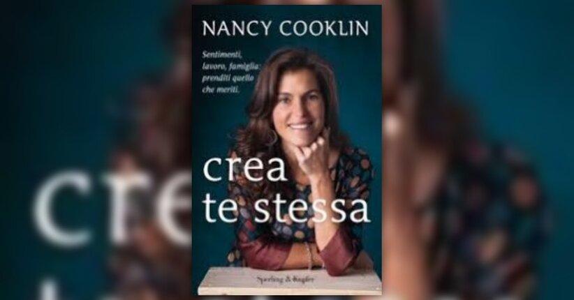 """Introduzione del Libro """"Crea Te Stessa"""" di Nancy Cooklin"""