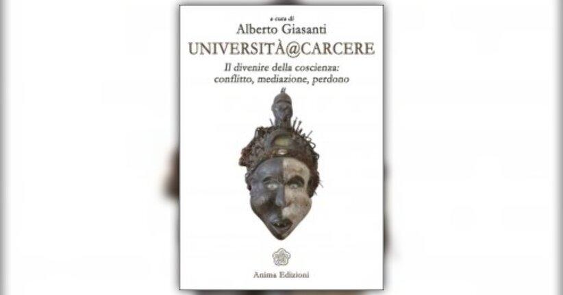 """Introduzione del libro """"Università@Carcere"""" a cura di Alberto Giasanti"""