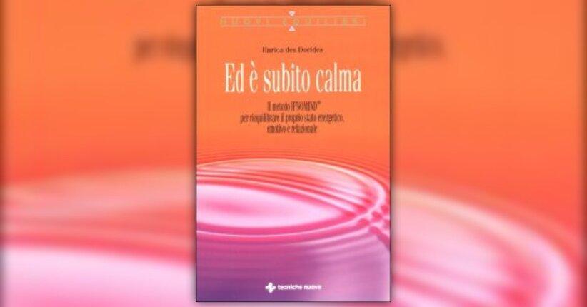 """Introduzione di """"...ed è subito Calma"""" libro di Enrica des Dorides"""