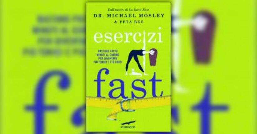 """Introduzione di """"Esercizi Fast"""" libro di Michael Mosley"""