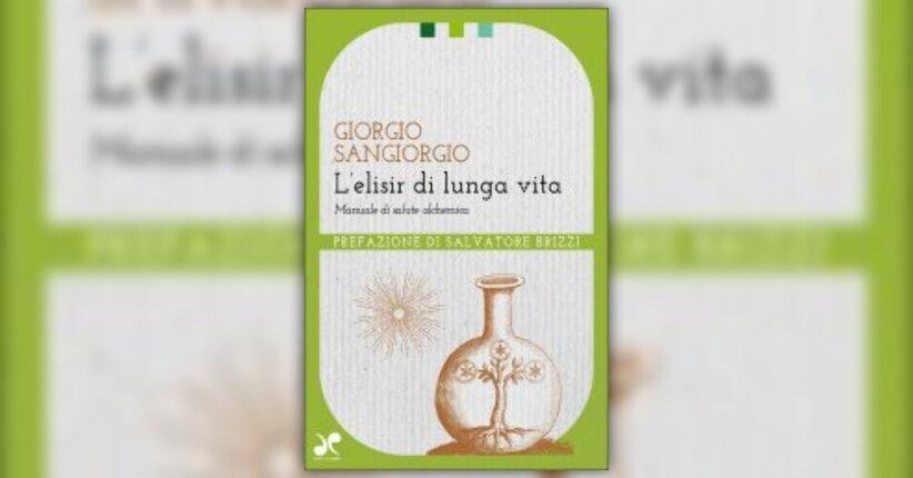 """Introduzione di """"L'Elisir di lunga vita"""" - Libro di Giorgio Sangiorgio"""