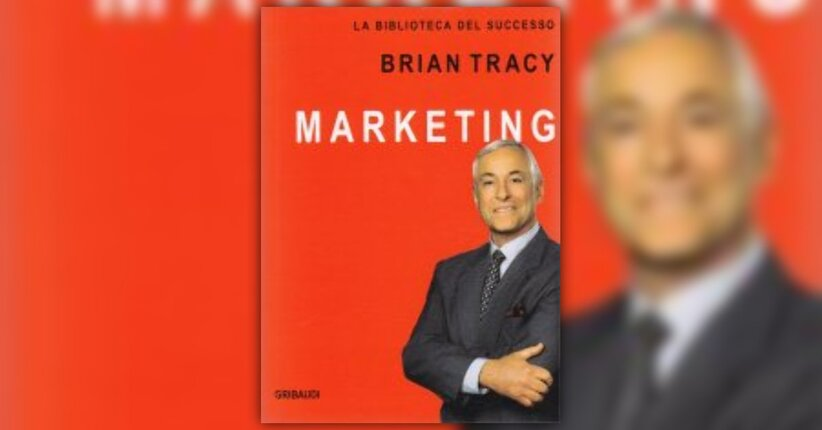 "Introduzione di ""Marketing"" libro di Brian Tracy"