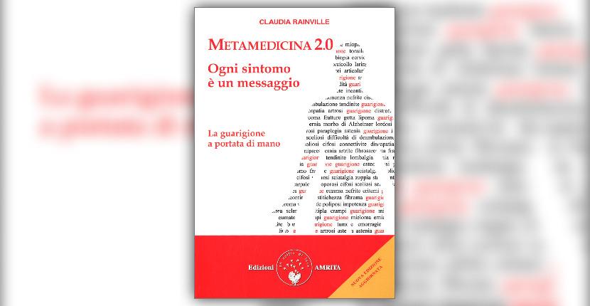 """Introduzione di """"Metamedicina 2.0 - Ogni Sintomo è un Messaggio"""" - Libro di Claudia Rainville"""