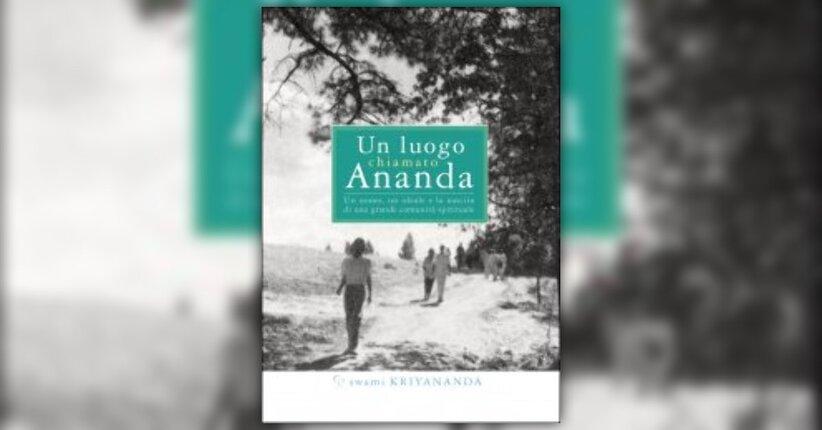 """Introduzione di """"Un Luogo chiamato Ananda"""""""