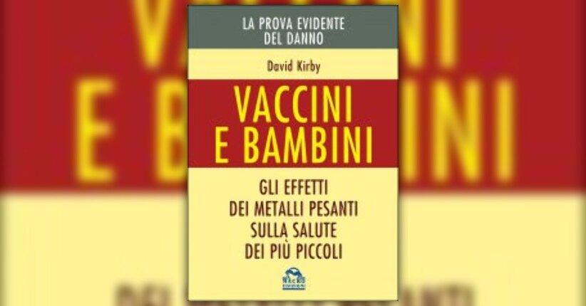 """Introduzione di """"Vaccini e Bambini"""" libro di David Kirby"""