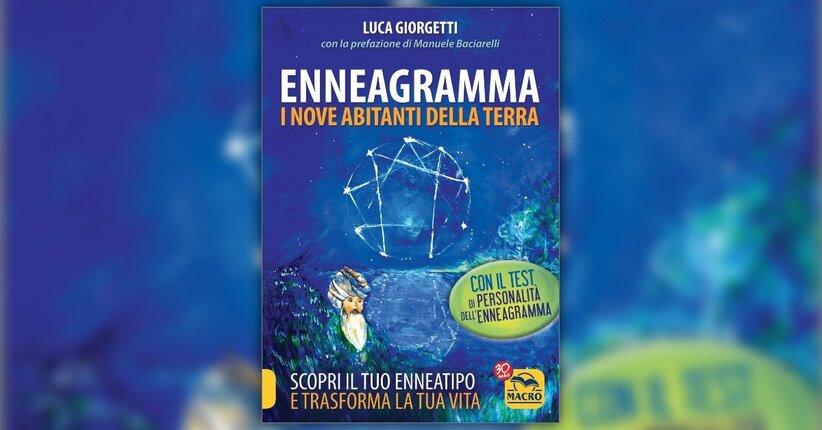 Introduzione - Enneagramma: i Nove Abitanti della Terra - Libro di Luca Giorgetti