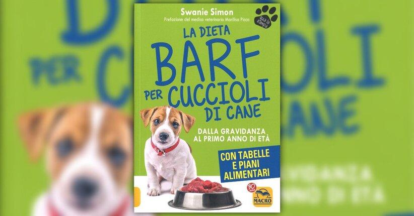 """Introduzione - Estratto da """"La Dieta BARF per Cuccioli di Cane"""""""