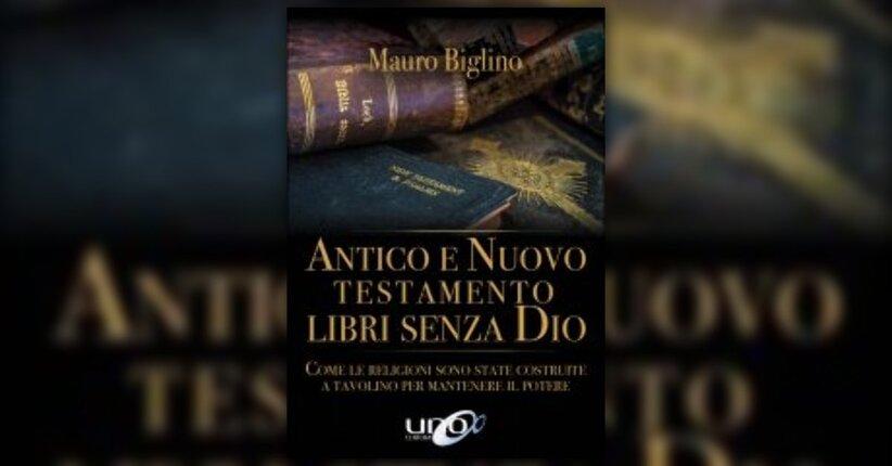 """Introduzione - Estratto dal libro """"Antico e Nuovo Testamento - Libri senza Dio"""""""