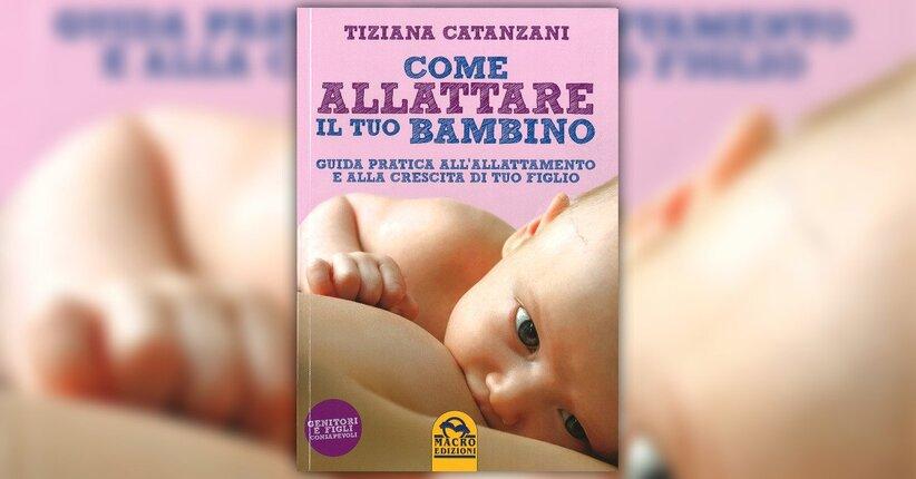 """Introduzione - Estratto dal libro """"Come allattare il tuo Bambino"""""""