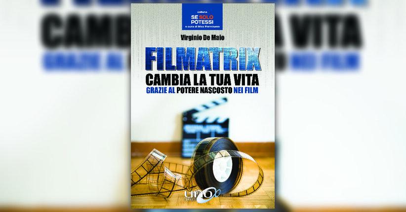 Introduzione - Filmatrix - Libro di Virginio De Maio