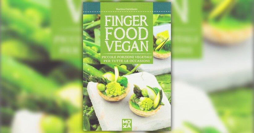 Introduzione - Finger Food Vegan - Libro di Martina Cortelazzo