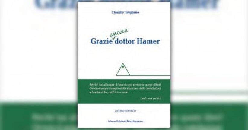 Introduzione - Grazie ancora Dottor Hamer - Libro di Claudio Trupiano