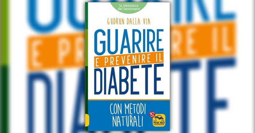 Introduzione - Guarire e Prevenire il Diabete - Libro di Gudrun Dalla Via