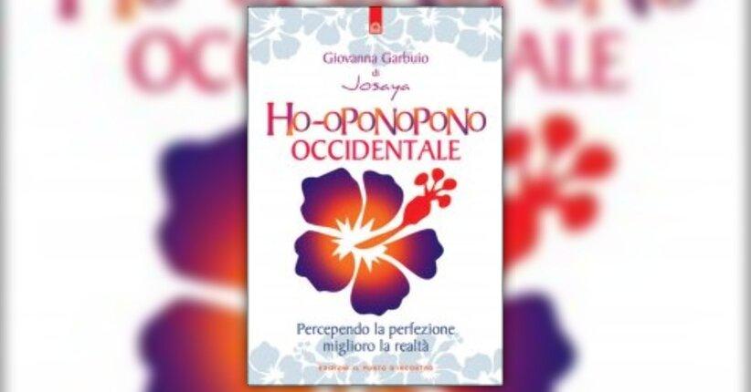 Introduzione - Ho-Oponopono Occidentale - Libro di Giovanna Garbuio