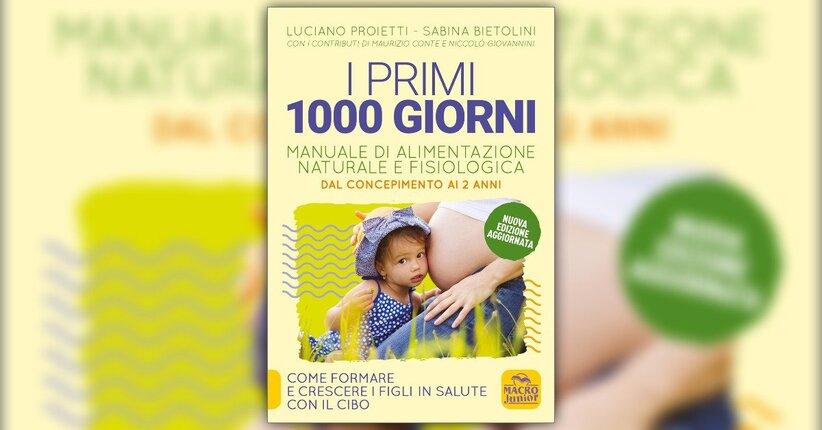 Introduzione - I Primi 1000 Giorni - Libro di Luciano Proietti, Sabina Bietolini
