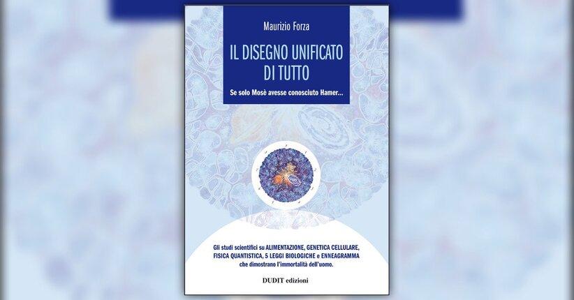Introduzione - Il Disegno Unificato di Tutto - Libro di Maurizio Forza