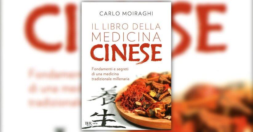 Introduzione - Il Libro della Medicina Cinese di Carlo Moiraghi