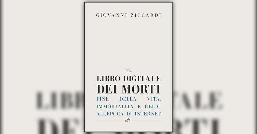 Introduzione - Il Libro Digitale dei Morti - Libro di Giovanni Ziccardi