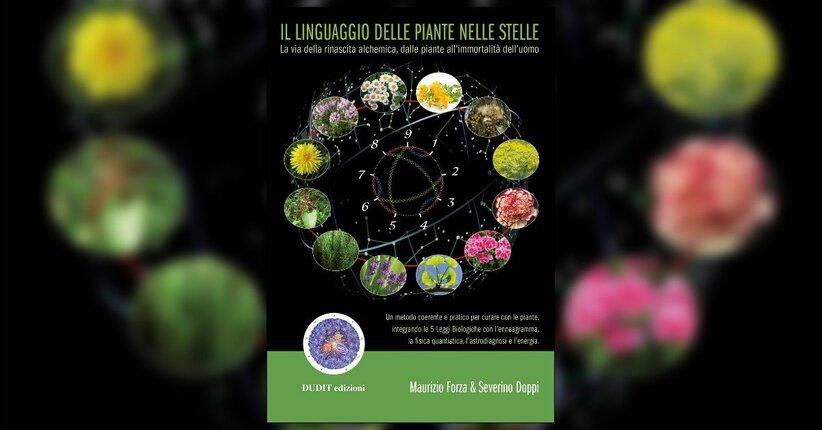 Introduzione - Il Linguaggio delle Piante nelle Stelle - Libro di Maurizio Forza e Severino Doppi