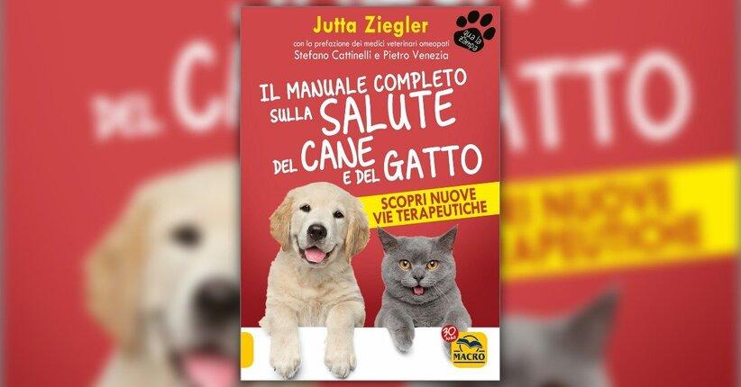 Introduzione - Il Manuale Completo sulla Salute del Cane e del Gatto - Libro di Jutta Ziegler