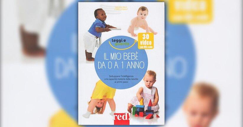 Introduzione - Il Mio Bebè da 0 a 1 Anno - Libro di Pascale Pavy e Cyrielle Rault