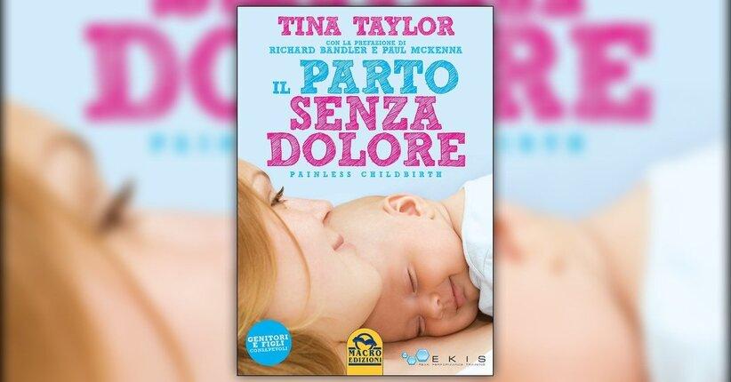 Introduzione - Il Parto Senza Dolore - Libro di Tina Taylor