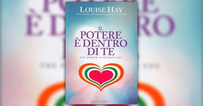 Introduzione - Il Potere è Dentro di Te - Libro di Louise Hay
