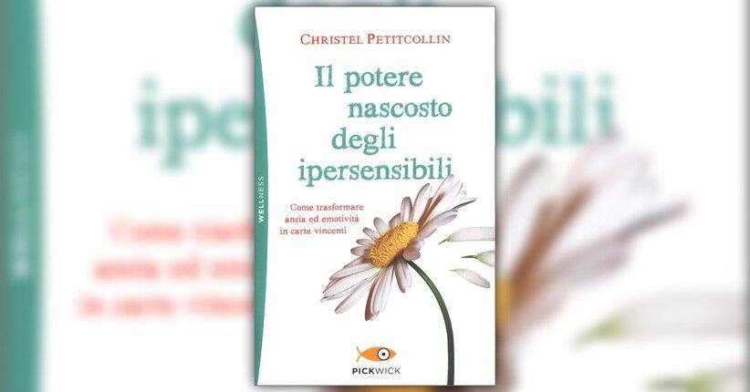 Introduzione - Il Potere Nascosto degli Ipersensibili - Libro di Christel Petitcollin