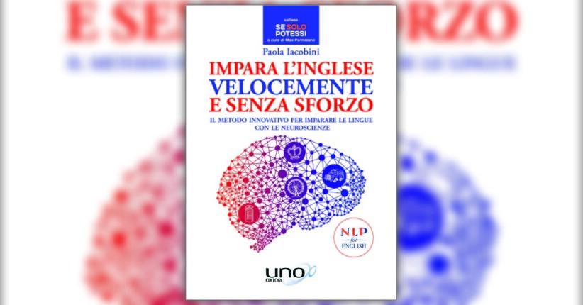 Introduzione - Impara l'Inglese Velocemente e Senza Sforzo - Libro di Paola Iacobini