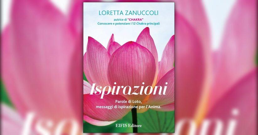Introduzione - Ispirazioni - Libro di Loretta Zanuccoli