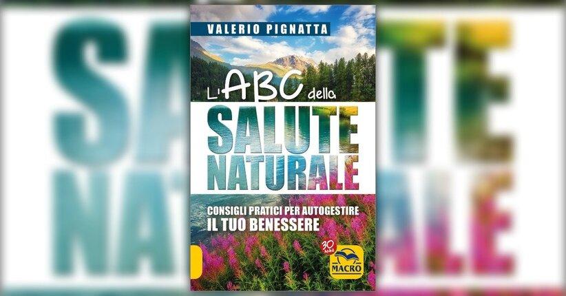 Introduzione - L'ABC della Salute Naturale - Libro di Valerio Pignatta