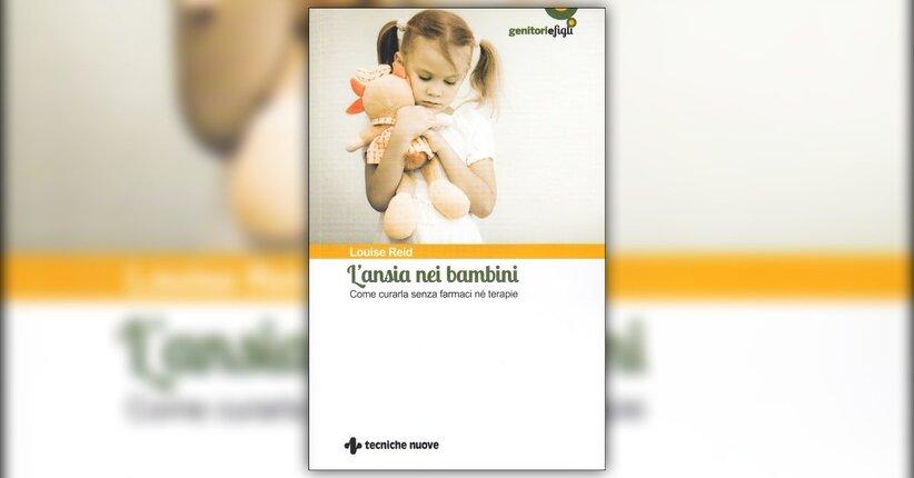 Introduzione - L'Ansia nei Bambini - Libro di Louise Reid
