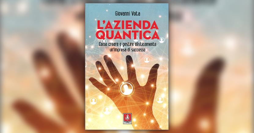 Introduzione - L'Azienda Quantica - Libro di Gianni Vota