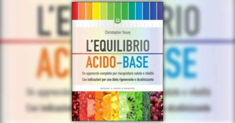 Introduzione - L'Equilibro Acido-Base - Libro di Christopher Vasey