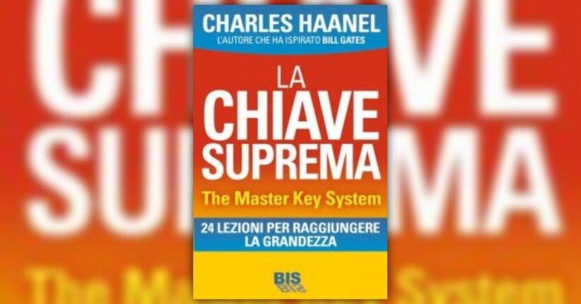 """Introduzione - """"La Chiave Suprema"""" - Libro di Charles Haanel"""