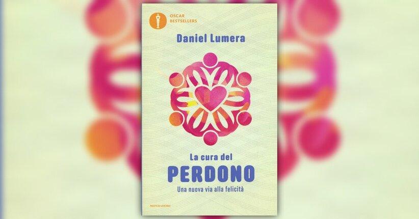 Introduzione - La Cura del Perdono - Libro di Daniel Lumera