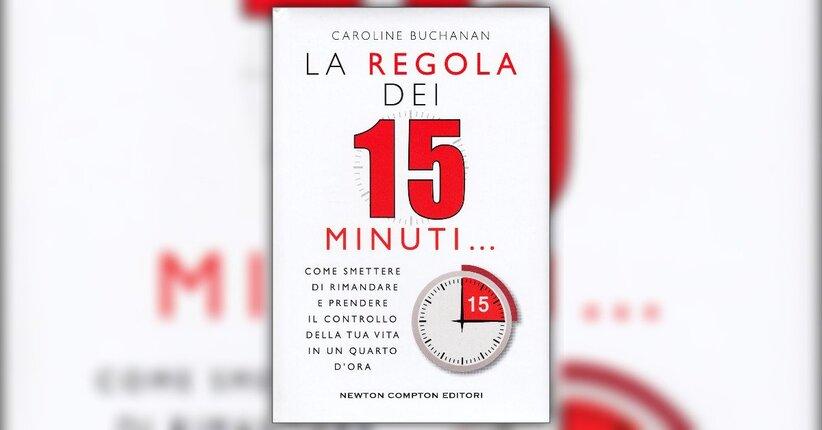 Introduzione - La Regola dei 15 Minuti - Libro di Caroline Buchanan
