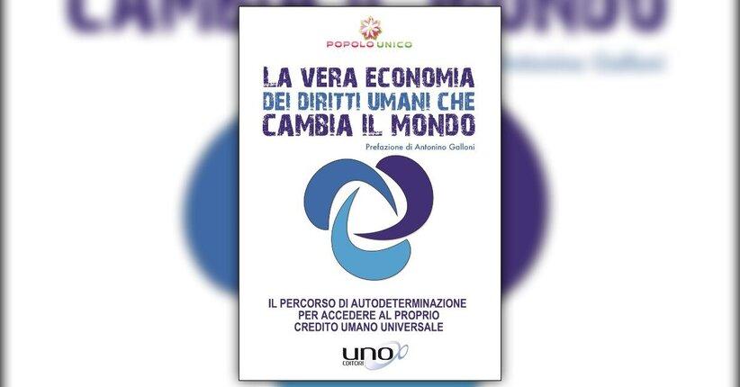 Introduzione - La vera Economia dei Diritti Umani che cambia il Mondo