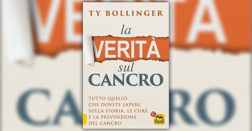 Introduzione - La Verità sul Cancro - Libro di Ty Bollinger