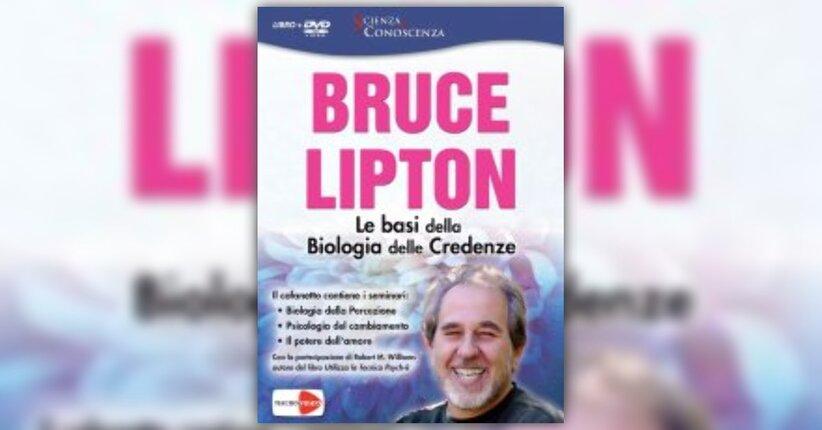 Introduzione - Le Basi della Biologia delle Credenze - DVD di Bruce Lipton