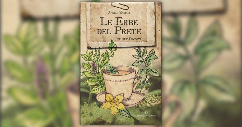 Introduzione - Le Erbe del Prete - Libro di Angelo Murari