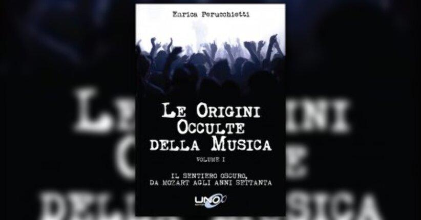 Introduzione - Le Origini Occulte della Musica, Vol.1 - Libro di Enrica Perucchietti