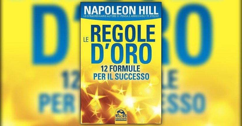 """Introduzione - """"Le Regole d'Oro"""" di Napoleon Hill"""
