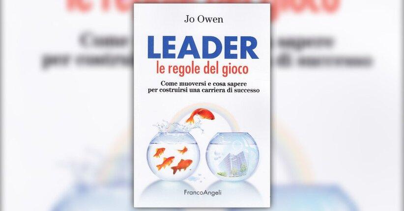 Introduzione - Leader: le regole del gioco - Libro di Jo Owen