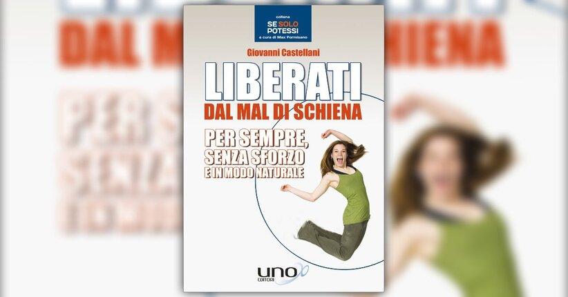 Introduzione - Liberati dal Mal di Schiena - Libro di Giovanni Castellani