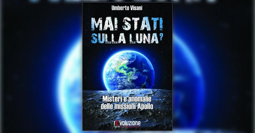 Introduzione - Mai Stati sulla Luna? - Libro di Umberto Visani