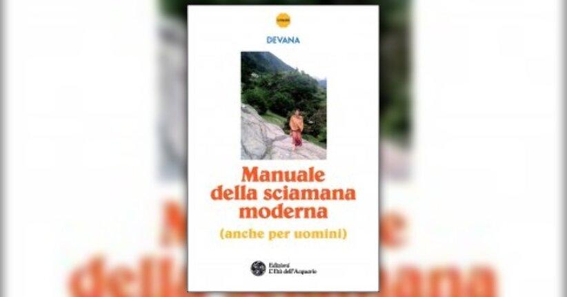 Introduzione - Manuale della Sciamana Moderna - Libro di Devana
