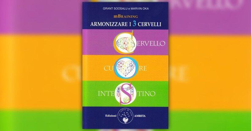 Introduzione - mBraining: armonizzare i Tre Cervelli - Libro di Marvin Oka e Grant Soosalu
