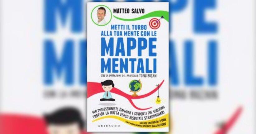 Introduzione - Metti il Turbo alla Tua Mente con le Mappe Mentali - Libro di Matteo Salvo