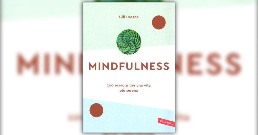 Introduzione - Mindfulness - Libro di Gill Hasson